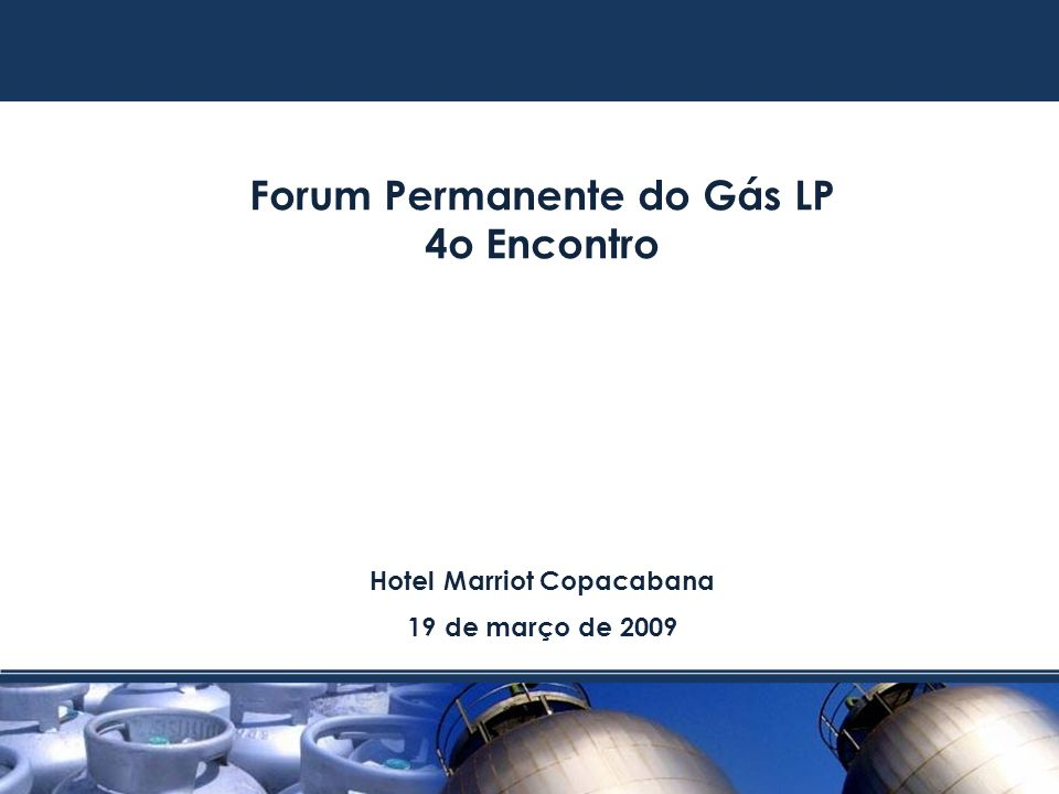 Forum Permanente do Gás LP Hotel Marriot Copacabana