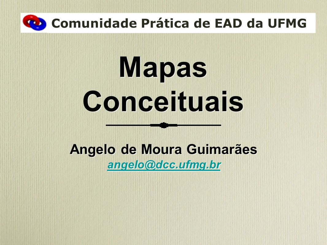 Comunidade Prática de EAD da UFMG Angelo de Moura Guimarães