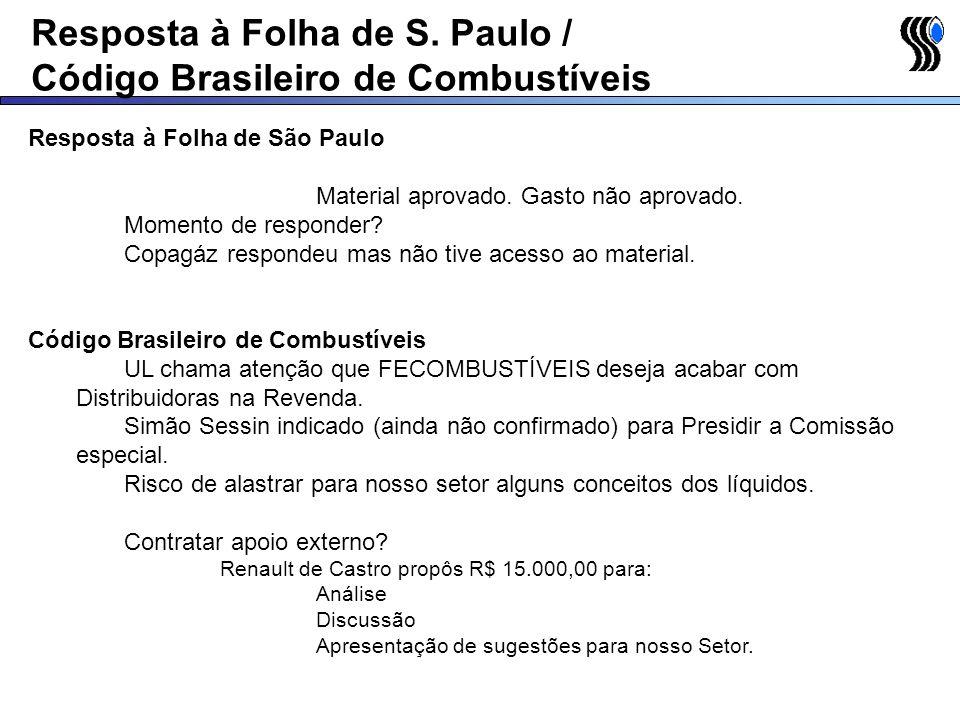 Resposta à Folha de S. Paulo / Código Brasileiro de Combustíveis
