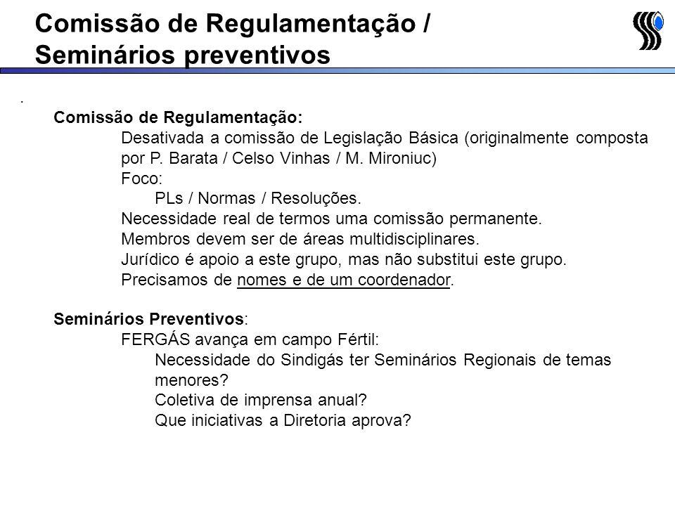 Comissão de Regulamentação / Seminários preventivos