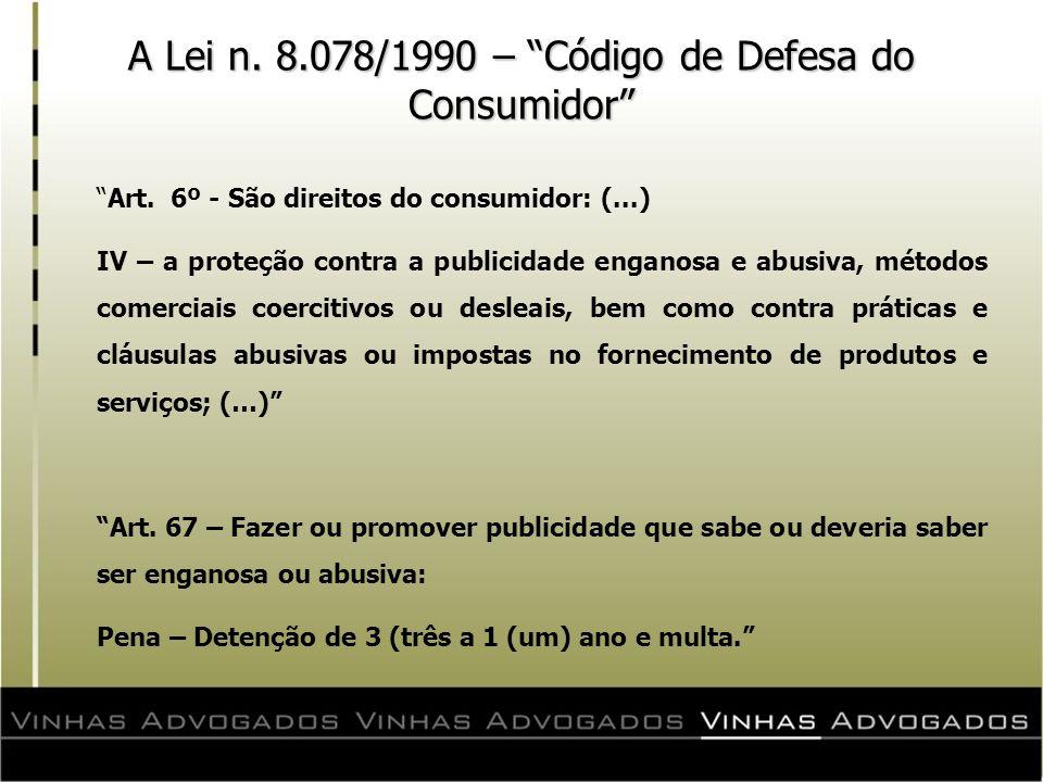 A Lei n. 8.078/1990 – Código de Defesa do Consumidor
