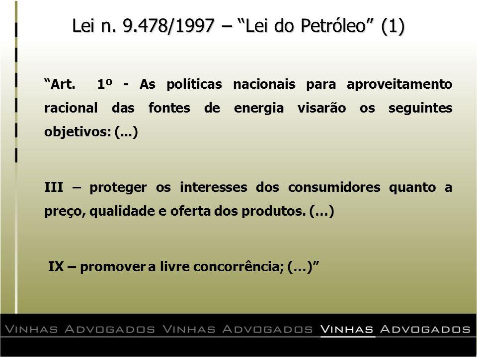 Lei n. 9.478/1997 – Lei do Petróleo (1)