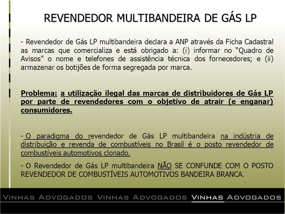 REVENDEDOR MULTIBANDEIRA DE GÁS LP