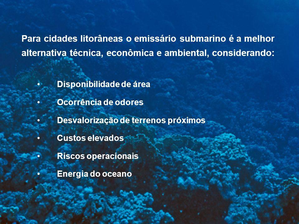 Para cidades litorâneas o emissário submarino é a melhor
