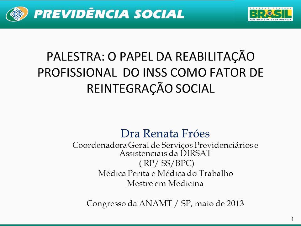 PALESTRA: O PAPEL DA REABILITAÇÃO PROFISSIONAL DO INSS COMO FATOR DE REINTEGRAÇÃO SOCIAL