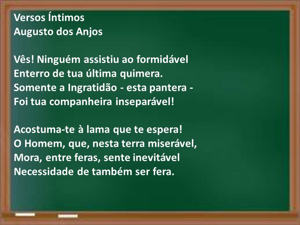 Versos Íntimos Augusto dos Anjos.