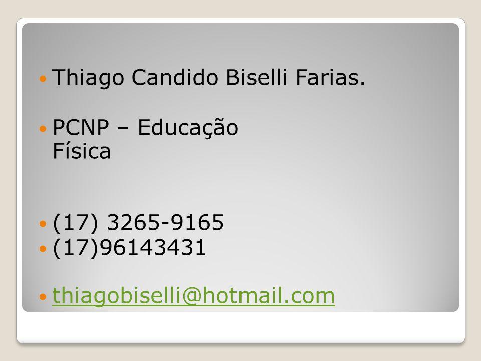 Thiago Candido Biselli Farias.