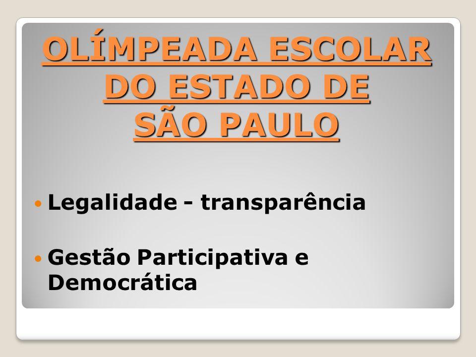 OLÍMPEADA ESCOLAR DO ESTADO DE SÃO PAULO