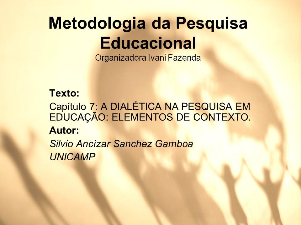 Metodologia da Pesquisa Educacional Organizadora Ivani Fazenda