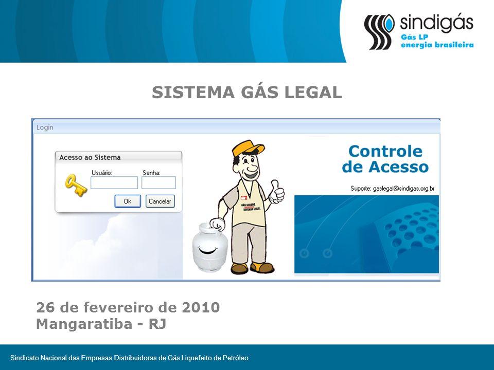 SISTEMA GÁS LEGAL 26 de fevereiro de 2010 Mangaratiba - RJ
