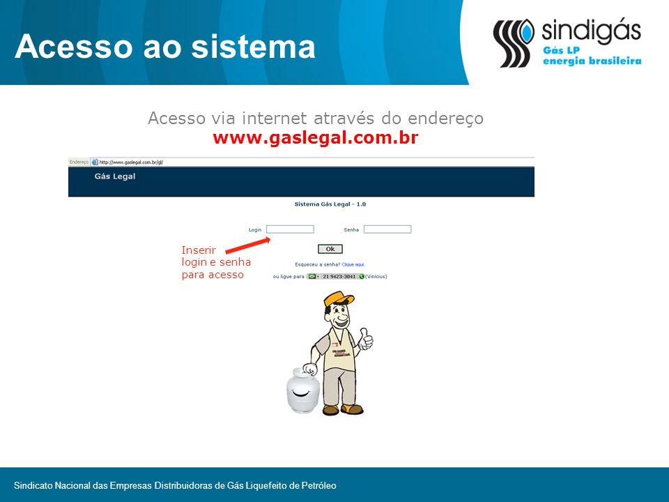 Acesso via internet através do endereço www.gaslegal.com.br