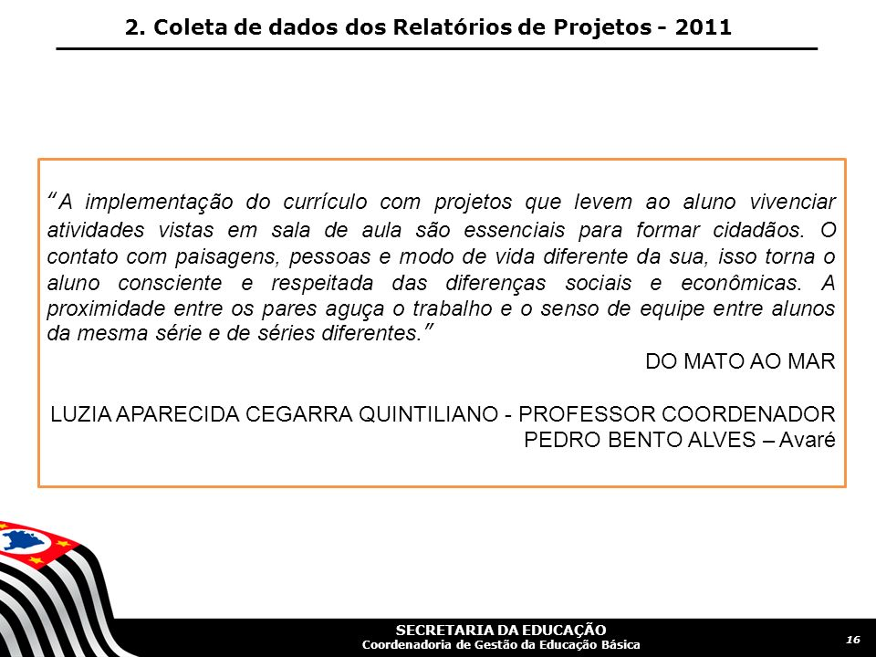 LUZIA APARECIDA CEGARRA QUINTILIANO - PROFESSOR COORDENADOR