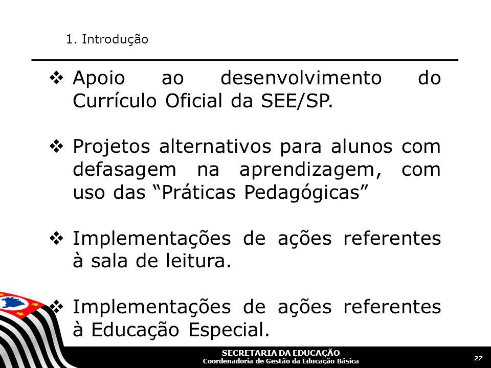 Apoio ao desenvolvimento do Currículo Oficial da SEE/SP.
