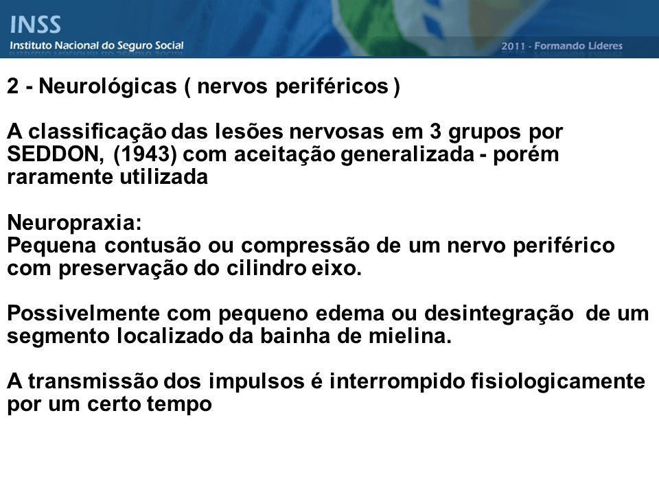 2 - Neurológicas ( nervos periféricos )