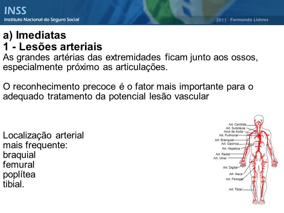 a) Imediatas 1 - Lesões arteriais
