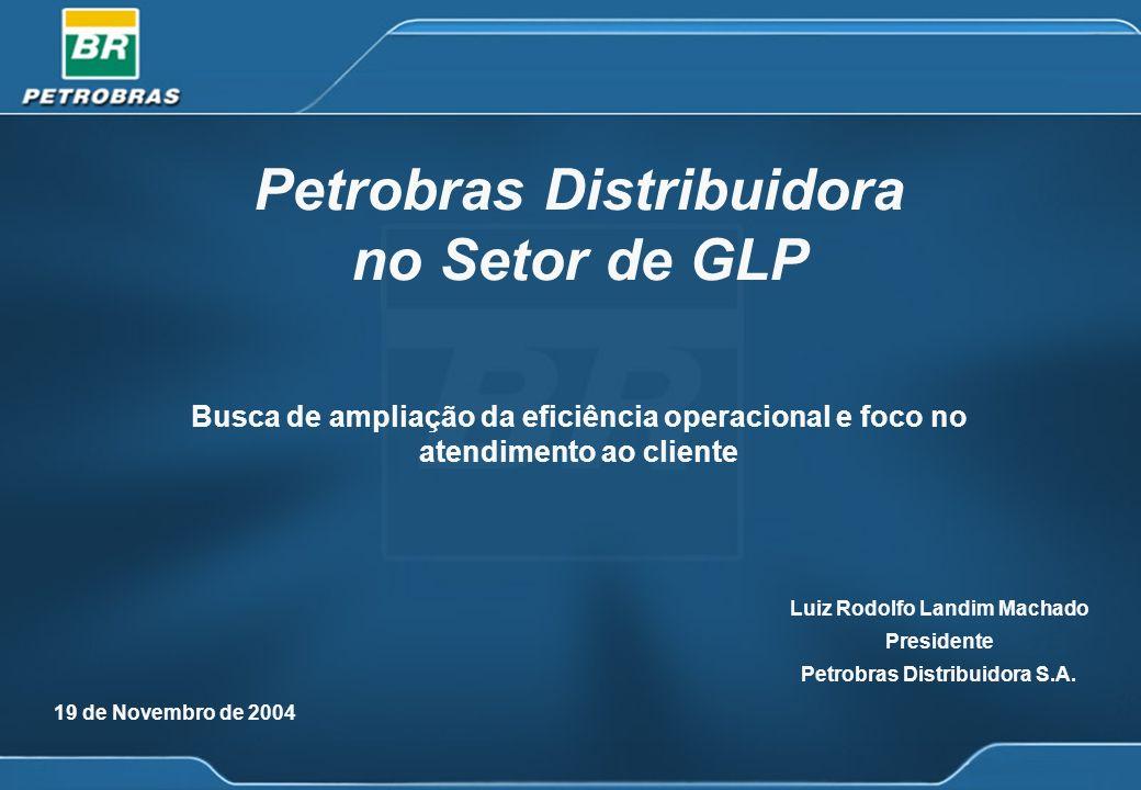 Petrobras Distribuidora no Setor de GLP