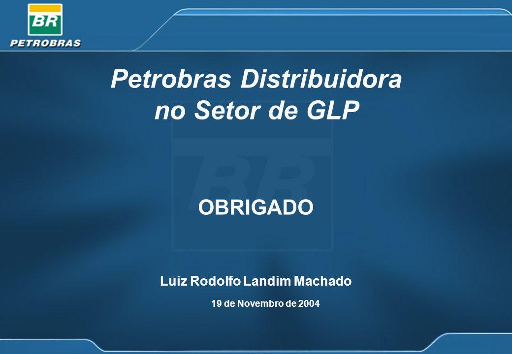 Petrobras Distribuidora no Setor de GLP Luiz Rodolfo Landim Machado