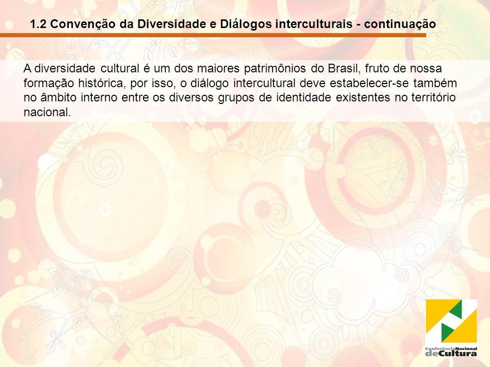 1.2 Convenção da Diversidade e Diálogos interculturais - continuação