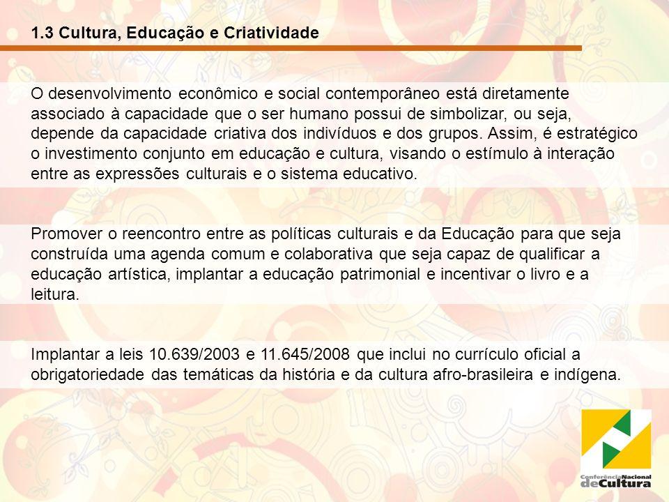 1.3 Cultura, Educação e Criatividade