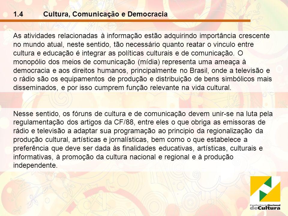 1.4 Cultura, Comunicação e Democracia