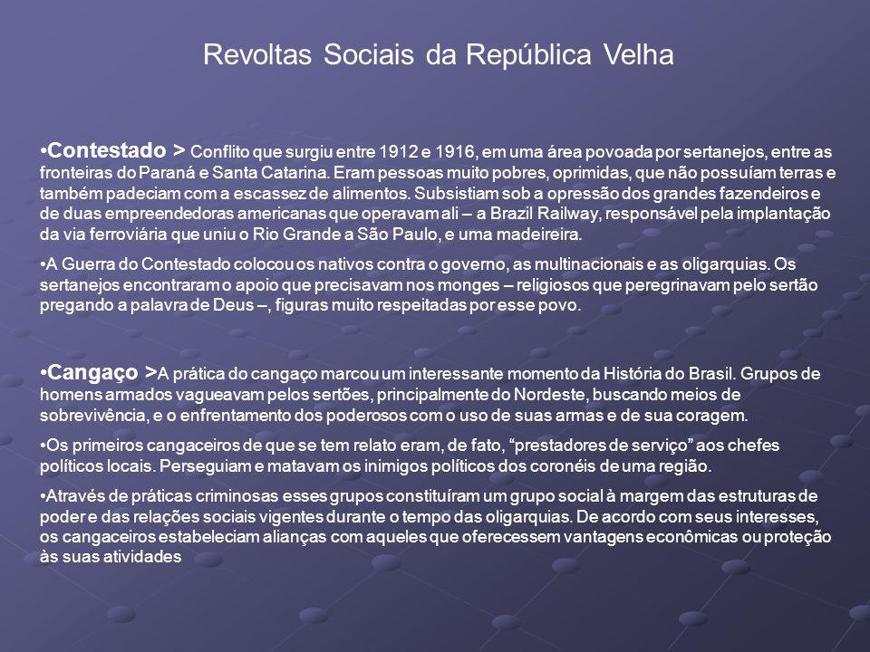 Revoltas Sociais da República Velha