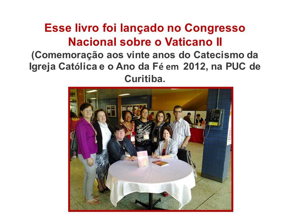 Esse livro foi lançado no Congresso Nacional sobre o Vaticano II