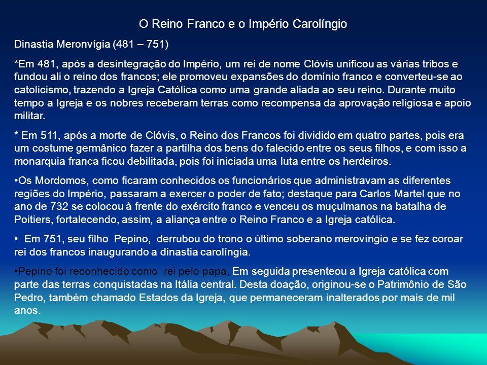 O Reino Franco e o Império Carolíngio