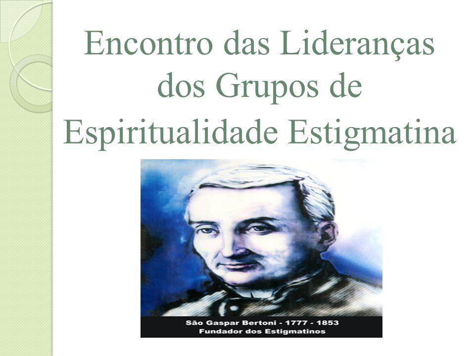 Encontro das Lideranças dos Grupos de Espiritualidade Estigmatina