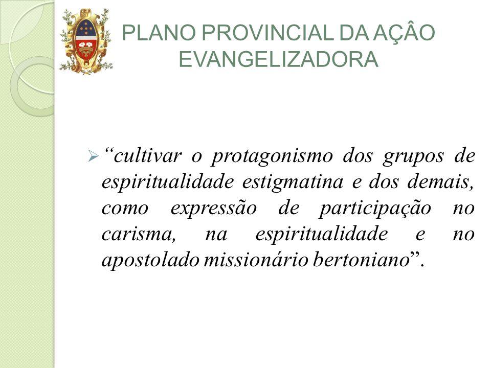 PLANO PROVINCIAL DA AÇÂO EVANGELIZADORA