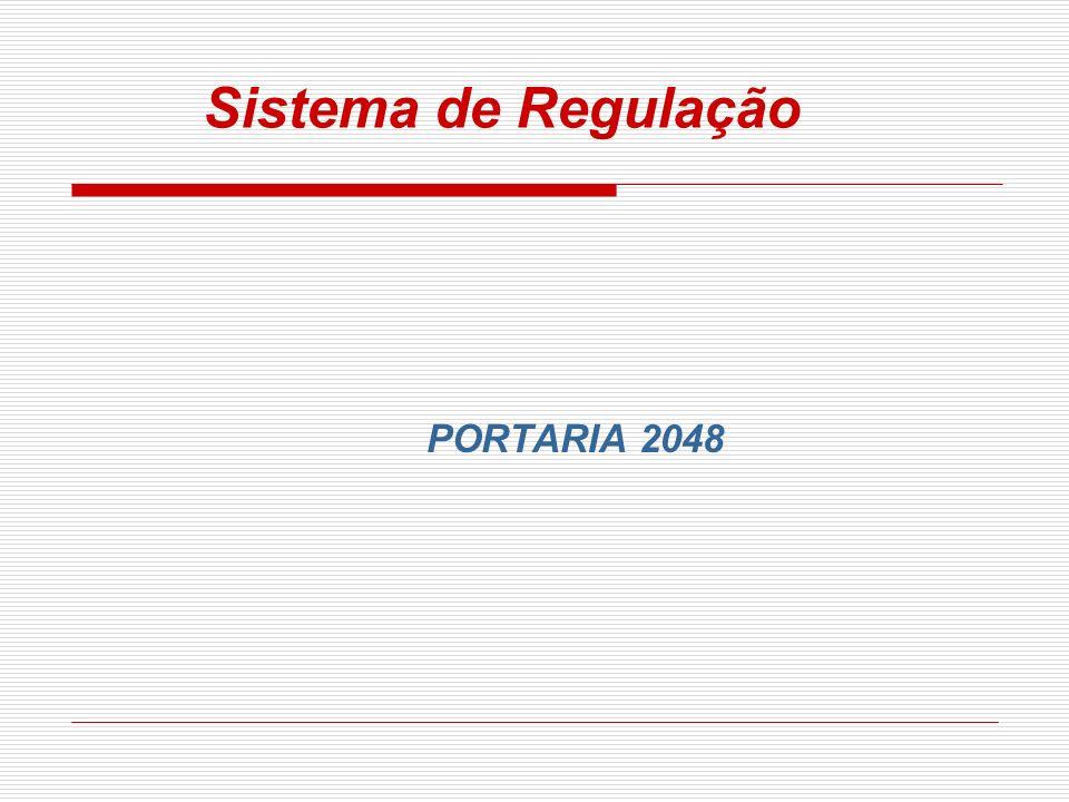 Sistema de Regulação PORTARIA 2048
