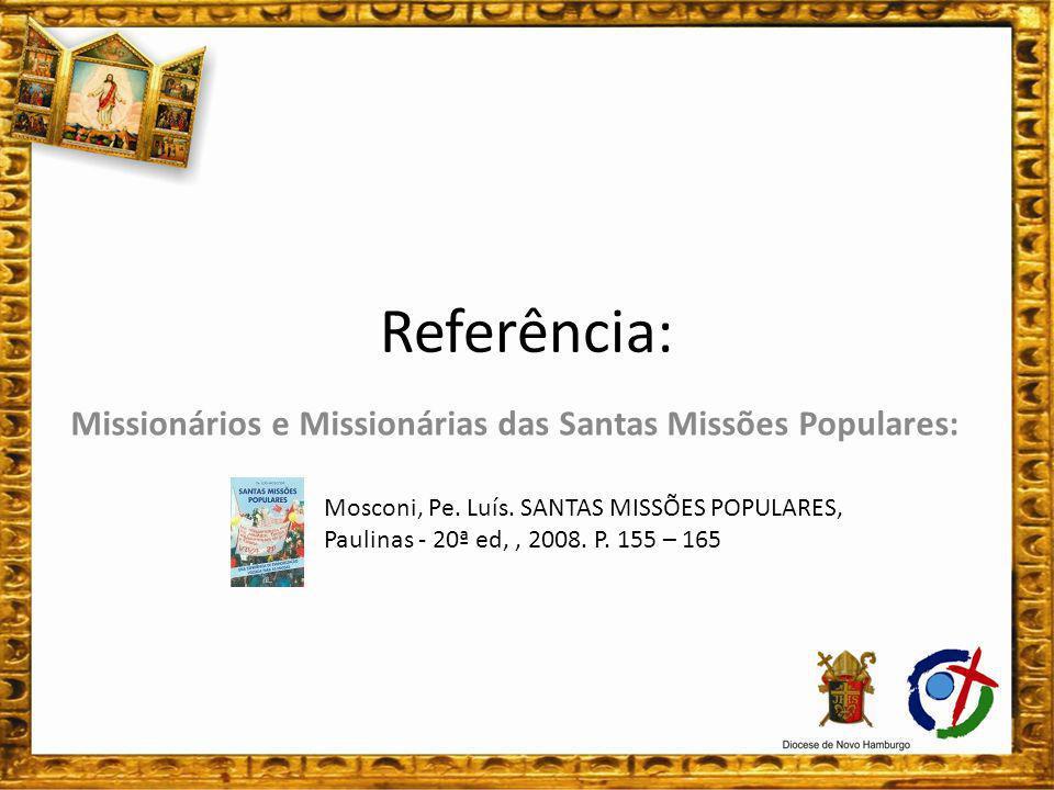 Missionários e Missionárias das Santas Missões Populares: