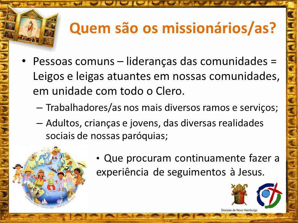 Quem são os missionários/as