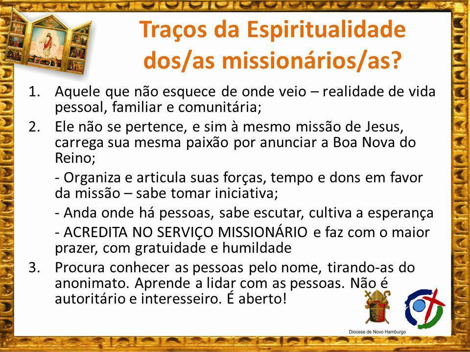 Traços da Espiritualidade dos/as missionários/as