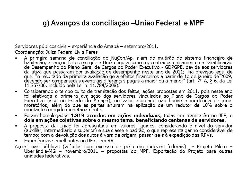 g) Avanços da conciliação –União Federal e MPF