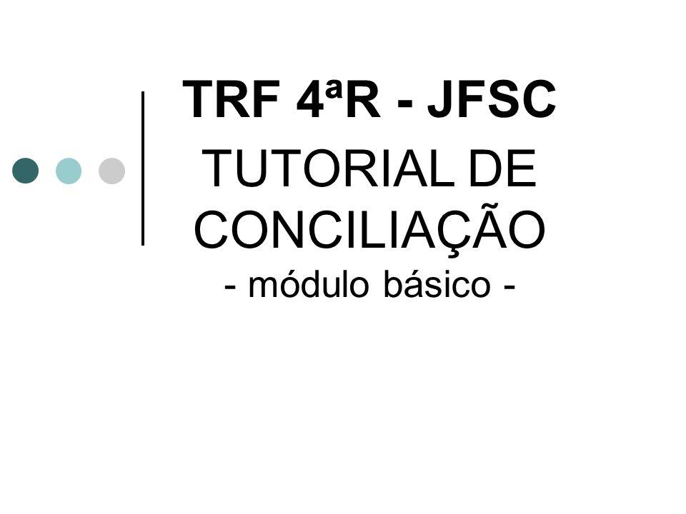 TUTORIAL DE CONCILIAÇÃO - módulo básico -