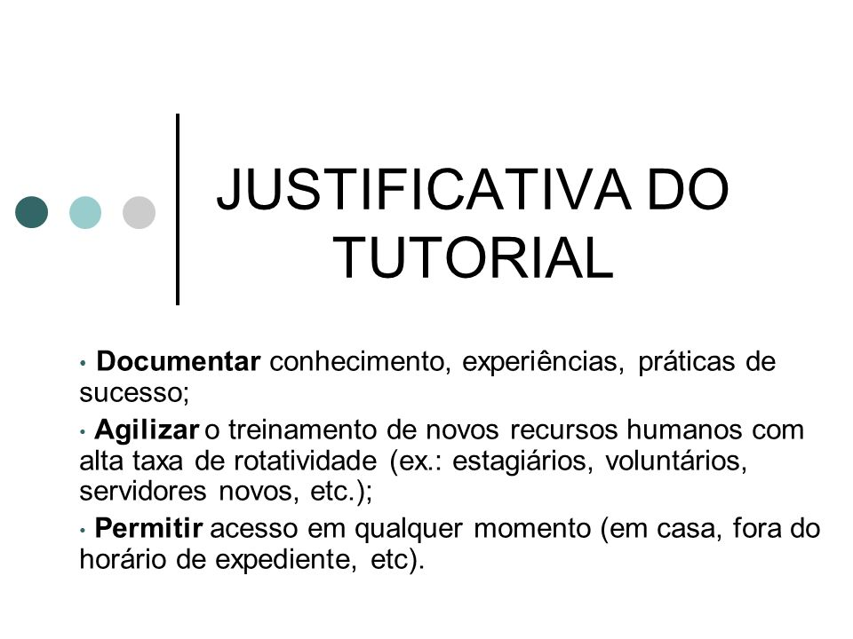 JUSTIFICATIVA DO TUTORIAL