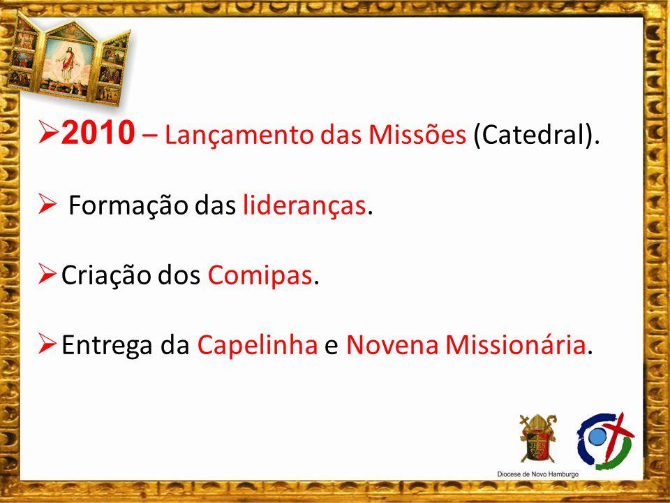 2010 – Lançamento das Missões (Catedral).
