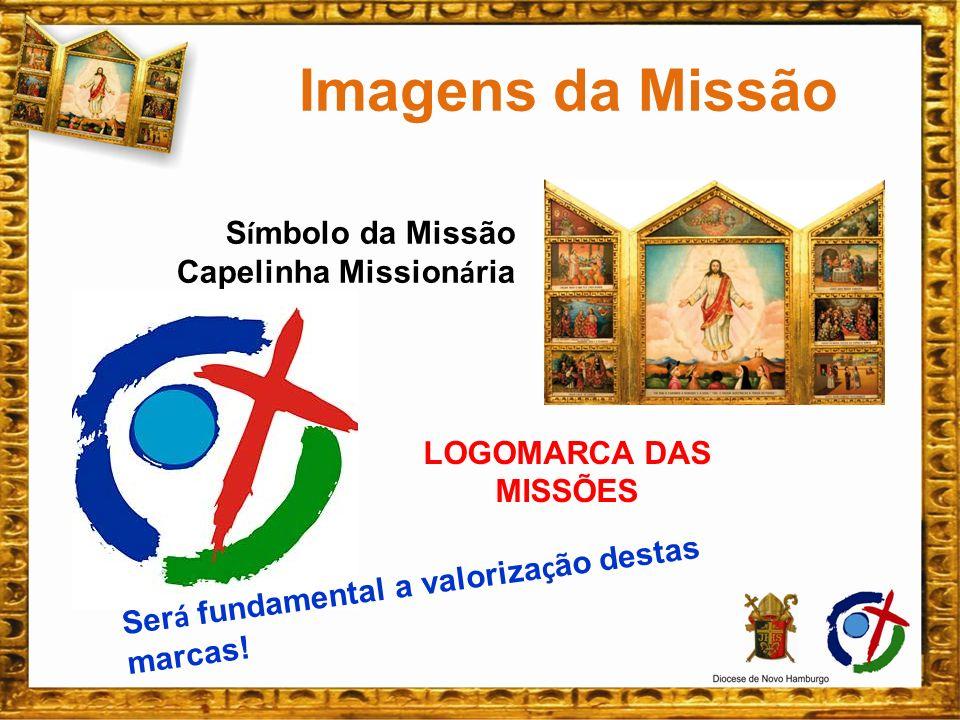 Imagens da Missão Símbolo da Missão Capelinha Missionária