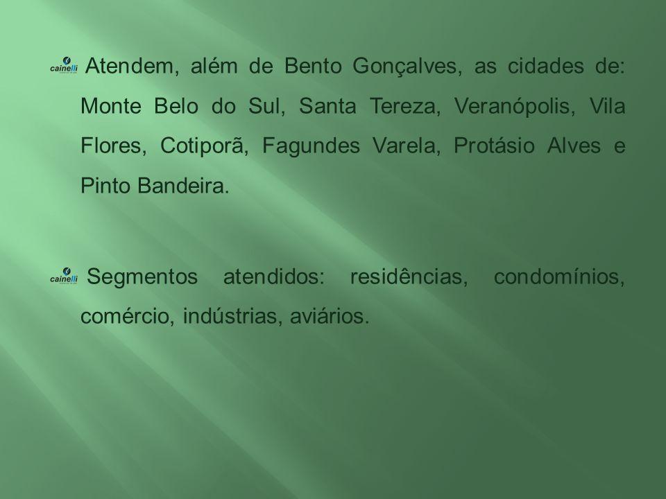 Atendem, além de Bento Gonçalves, as cidades de: Monte Belo do Sul, Santa Tereza, Veranópolis, Vila Flores, Cotiporã, Fagundes Varela, Protásio Alves e Pinto Bandeira.