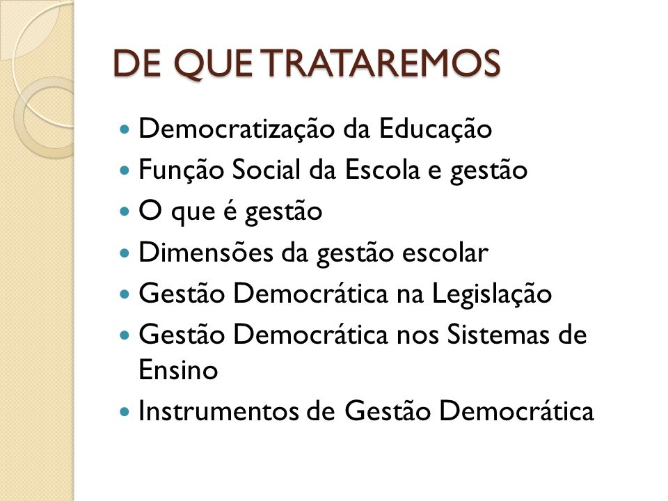 DE QUE TRATAREMOS Democratização da Educação