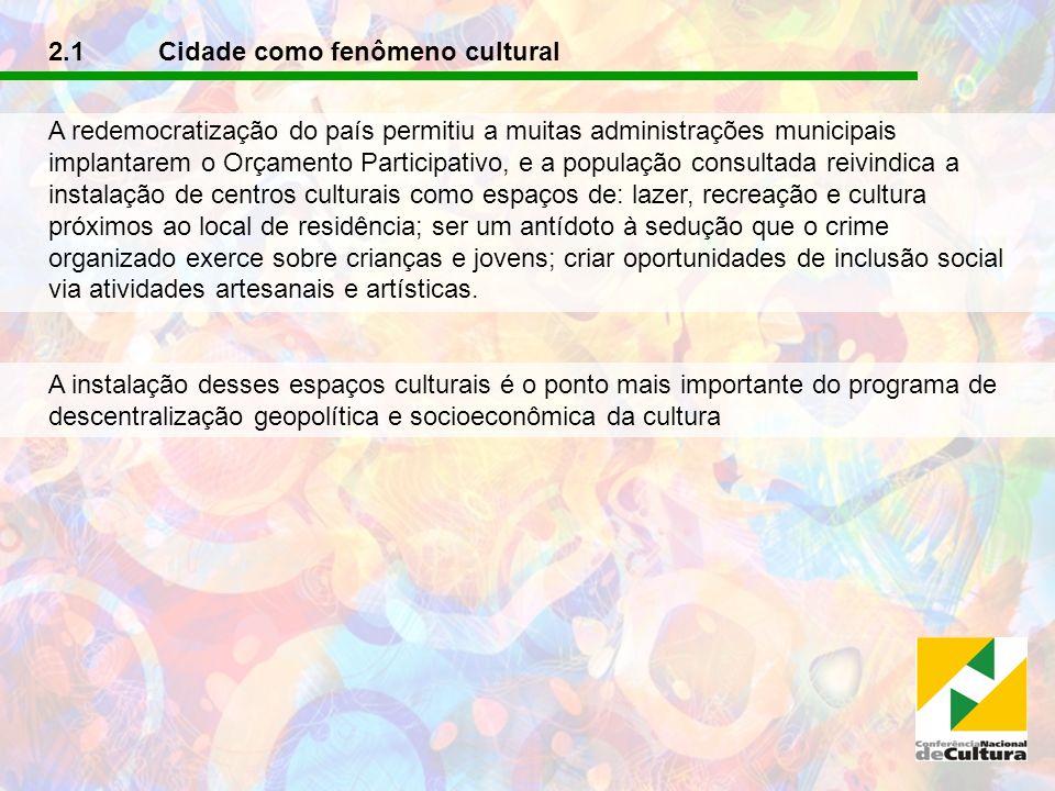 2.1 Cidade como fenômeno cultural