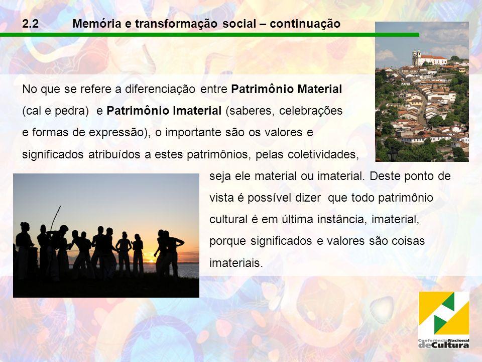 2.2 Memória e transformação social – continuação