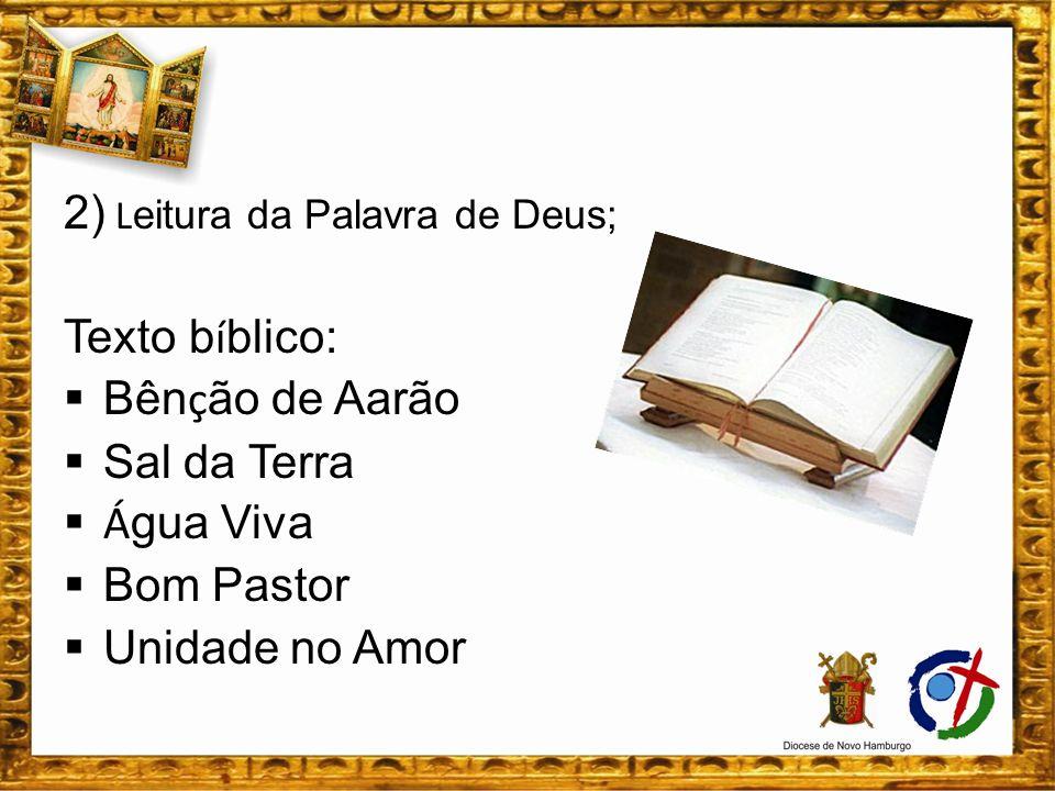 2) Leitura da Palavra de Deus;
