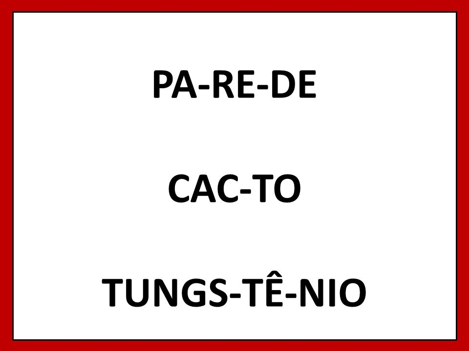 PA-RE-DE CAC-TO TUNGS-TÊ-NIO