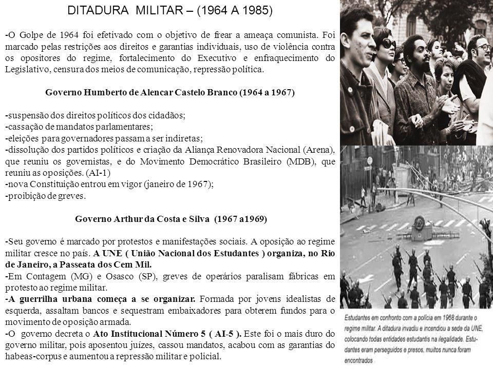 DITADURA MILITAR – (1964 A 1985)
