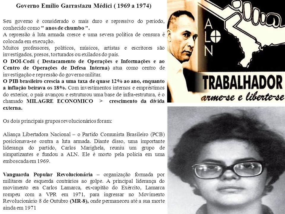 Governo Emílio Garrastazu Médici ( 1969 a 1974)
