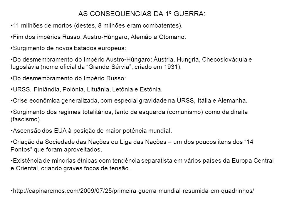 AS CONSEQUENCIAS DA 1º GUERRA: