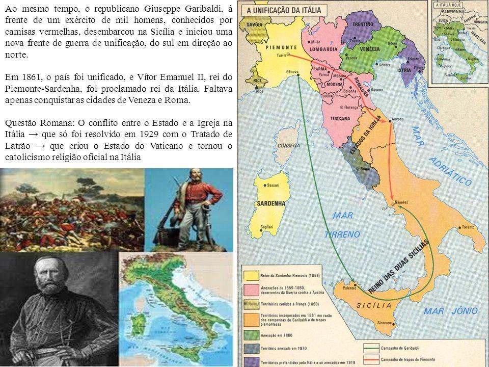 Ao mesmo tempo, o republicano Giuseppe Garibaldi, à frente de um exército de mil homens, conhecidos por camisas vermelhas, desembarcou na Sicília e iniciou uma nova frente de guerra de unificação, do sul em direção ao norte.