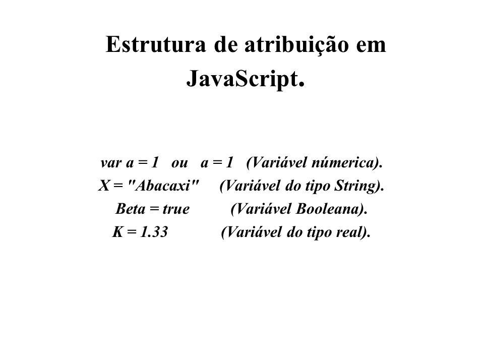 Estrutura de atribuição em JavaScript.