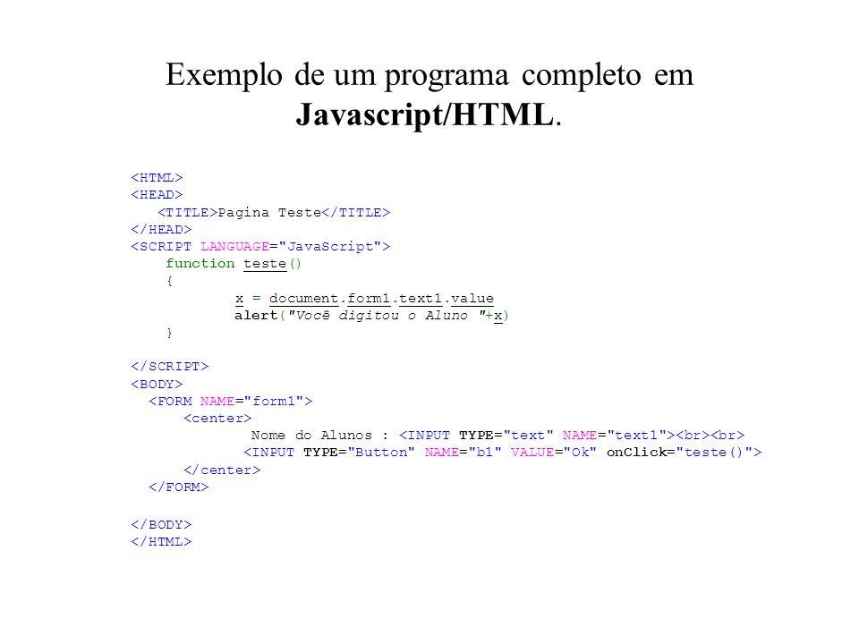 Exemplo de um programa completo em Javascript/HTML.